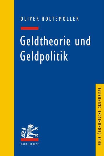 Geldtheorie und Geldpolitik